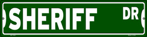 Sheriff Dr Wholesale Novelty Mini Metal Street Sign MK-1620