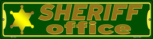 Sheriff Office Wholesale Novelty Mini Metal Street Sign MK-1622
