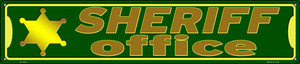 Sheriff Office Wholesale Novelty Metal Street Sign ST-1622