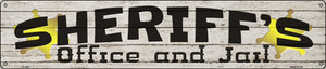 Sheriffs Office and Jail Wholesale Novelty Metal Street Sign ST-1625