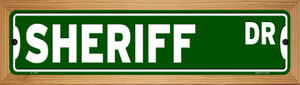 Sheriff Dr Wholesale Novelty Wood Mounted Small Metal Street Sign WB-K-1620
