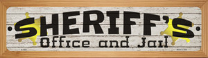 Sheriffs Office and Jail Wholesale Novelty Wood Mounted Small Metal Street Sign WB-K-1625