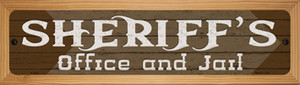 Sheriffs Office and Jail Brown Wholesale Novelty Wood Mounted Small Metal Street Sign WB-K-1626