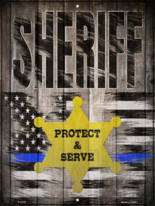 Sheriff Protect and Serve Wholesale Novelty Metal Parking Sign P-3320