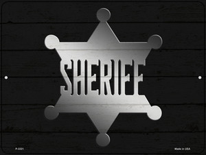 Sheriff Badge Wholesale Novelty Metal Parking Sign P-3321