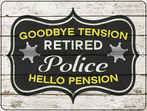 Retired Police Pension Wholesale Novelty Metal Parking Sign P-3331