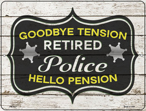 Retired Police Pension Wholesale Novelty Mini Metal Parking Sign PM-3331