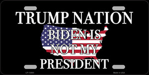 Trump Nation Not Biden Wholesale Metal Novelty License Plate