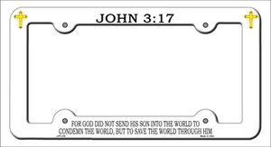 John 3 17 Wholesale Novelty Metal License Plate Frame