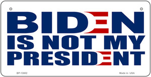 Biden Not My Pres White Wholesale Novelty Metal Bicycle Plate