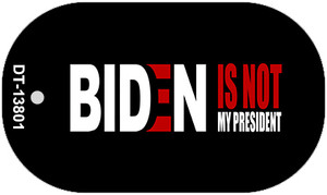 Biden Not My Pres Black Wholesale Novelty Metal Dog Tag Necklace
