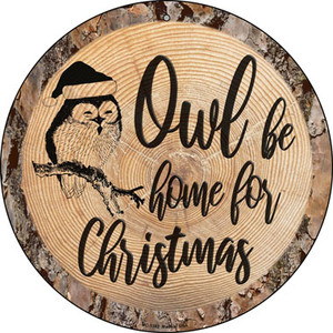 Owl Be Home Wholesale Novelty Small Metal Circular Sign