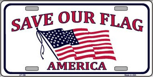 Save Our Flag Wholesale Metal Novelty License Plate LP-139