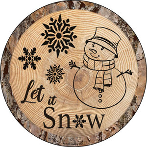 Let it Snow Wholesale Novelty Small Metal Circular Sign