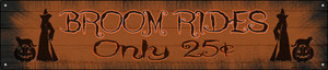 Broom Rides Only 25c Wholesale Novelty Metal Street Sign