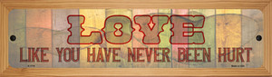 Love Never Been Hurt Wholesale Novelty Wood Mounted Small Metal Street Sign