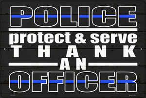Thank An Officer Wholesale Novelty Metal Large Parking Sign