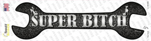 Super Bitch Wholesale Novelty Wrench Sticker Decal