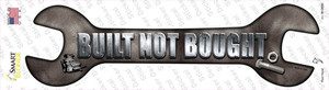 Built Not Bought Wholesale Novelty Wrench Sticker Decal