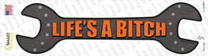 Lifes A Bitch Wholesale Novelty Wrench Sticker Decal