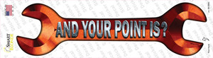 And Your Point Is Wholesale Novelty Wrench Sticker Decal