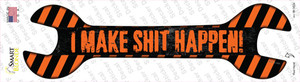 I Make Shit Happen Wholesale Novelty Wrench Sticker Decal