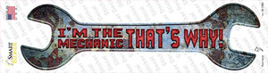 Im The Mechanic Wholesale Novelty Wrench Sticker Decal