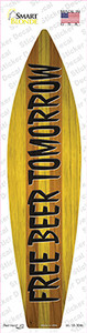 Free Beer Tomorrow Wholesale Novelty Surfboard Sticker Decal