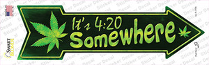 Its 4:20 Somewhere Wholesale Novelty Arrow Sticker Decal