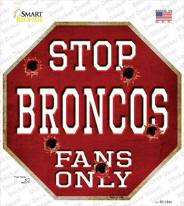 Broncos Fans Only Wholesale Novelty Octagon Sticker Decal