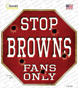 Browns Fans Only Wholesale Novelty Octagon Sticker Decal