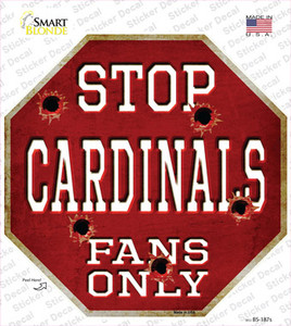 Cardinals Fans Only Wholesale Novelty Octagon Sticker Decal
