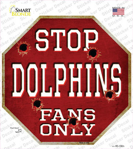 Dolphins Fans Only Wholesale Novelty Octagon Sticker Decal