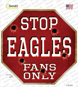 Eagles Fans Only Wholesale Novelty Octagon Sticker Decal