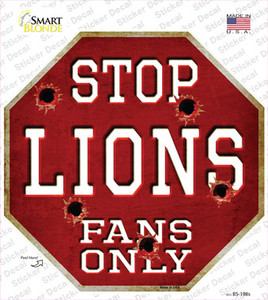 Lions Fans Only Wholesale Novelty Octagon Sticker Decal