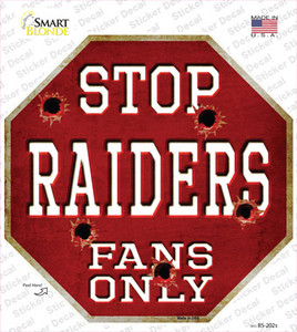 Raiders Fans Only Wholesale Novelty Octagon Sticker Decal