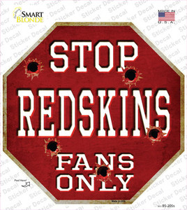 Redskins Fans Only Wholesale Novelty Octagon Sticker Decal