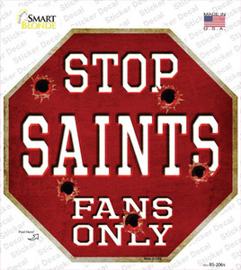 Saints Fans Only Wholesale Novelty Octagon Sticker Decal