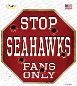 Seahawks Fans Only Wholesale Novelty Octagon Sticker Decal