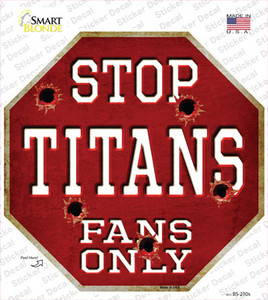 Titans Fans Only Wholesale Novelty Octagon Sticker Decal