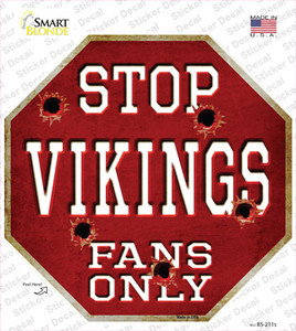 Vikings Fans Only Wholesale Novelty Octagon Sticker Decal
