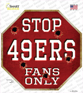 49ers Fans Only Wholesale Novelty Octagon Sticker Decal