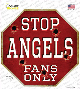 Angels Fans Only Wholesale Novelty Octagon Sticker Decal