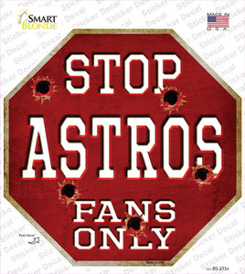 Astros Fans Only Wholesale Novelty Octagon Sticker Decal