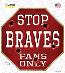 Braves Fans Only Wholesale Novelty Octagon Sticker Decal