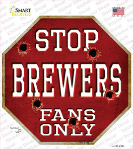 Brewers Fans Only Wholesale Novelty Octagon Sticker Decal