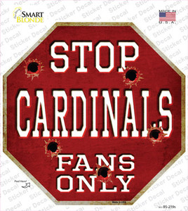 Cardinals Fans Only Baseball Wholesale Novelty Octagon Sticker Decal
