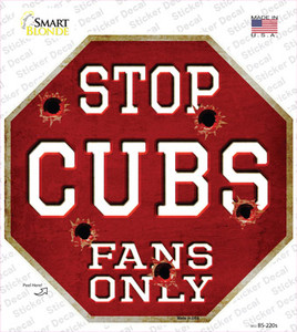 Cubs Fans Only Wholesale Novelty Octagon Sticker Decal