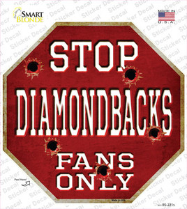 Diamondbacks Fans Only Wholesale Novelty Octagon Sticker Decal