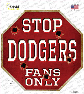 Dodgers Fans Only Wholesale Novelty Octagon Sticker Decal